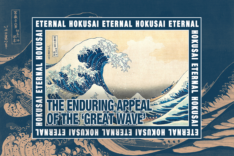 eternal-hokusai-the-enduring-appeal-of-the-great-wave